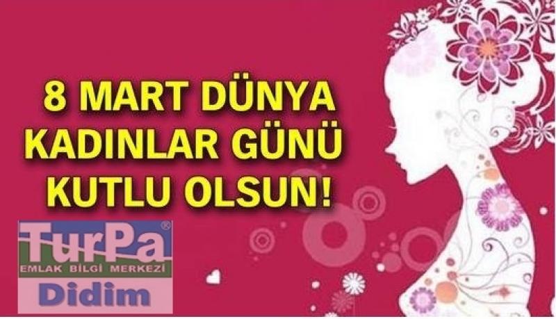 8 Mart Dünya Emekci Kadınlar Günü Kutlu Olsun