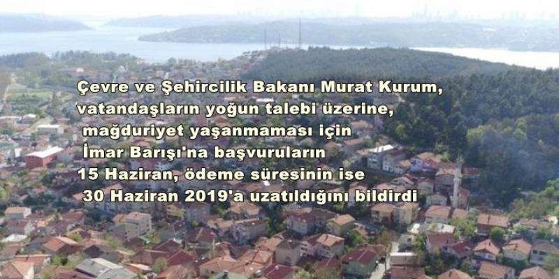 İmar Barışı'nda Başvurular 15 Haziran'a Kadar Uzatıldı