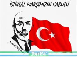 İstiklal Marşı 98 yaşında Bugün 12 Mart İstiklal Marşı'nın Kabulü
